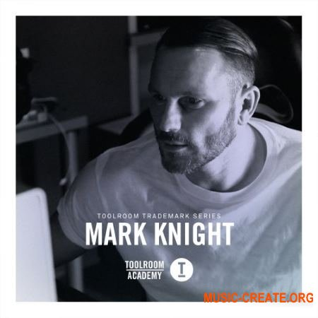 Toolroom Trademark Series Mark Knight (WAV) - сэмплы House, Tech House