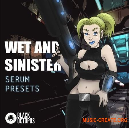 Black Octopus Sound - Wet and Sinister (Serum Presets)
