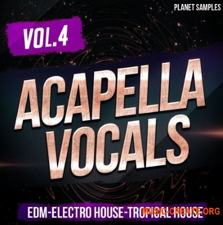 Planet Samples Acapella Vocals Vol 4 (WAV MiDi) - вокальные сэмплы