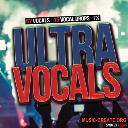 Smokey Loops - Ultra Vocals (WAV) - вокальные сэмплы