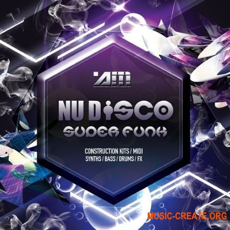 Audio Masters - Nu Disco Superfunk (WAV MiDi) - сэмплы Nu Disco, Deep House