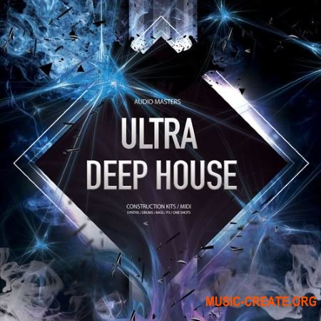 Audio Masters - Ultra Deep House (WAV) - сэмплы Deep House