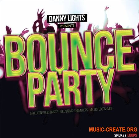 Smokey Loops - Bounce Party (WAV MiDi) - сэмплы EDM
