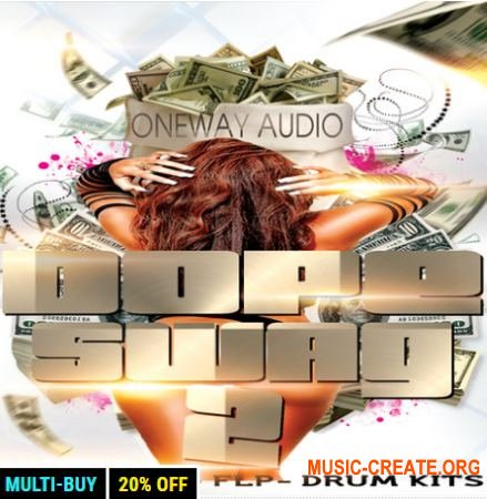 Oneway Audio - Dope Swag Vol 2 (WAV MiDi FL STUDiO) - сэмплы Hip Hop, R&B, Trap