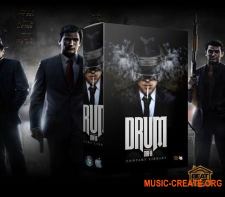 The Beat House Kits - Drum Mafia (KONTAKT) - библиотека ударных