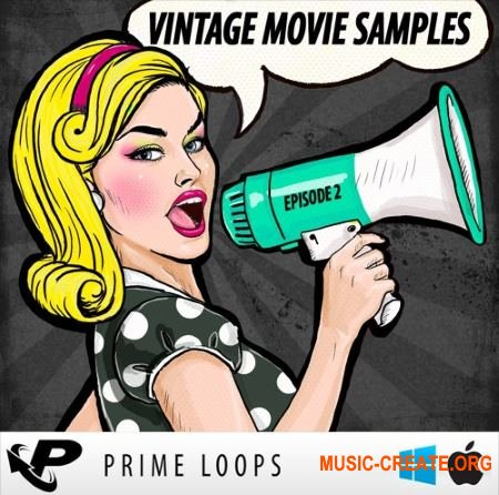 Prime Loops - Vintage Movie Samples: Episode 2 (WAV EXS24 Kontakt Halion NNXT) - вокальные сэмплы