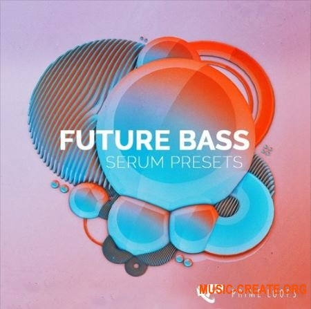 Prime Loops - Future Bass (Serum presets)