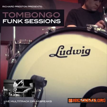 Richard Preston -Tombongo Funk Sessions (WAV) - сэмплы ударных