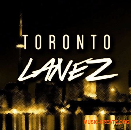 Audio Magic - Toronto LaneZ (WAV MiDi) - сэмплы Trapsoul, Hip Hop