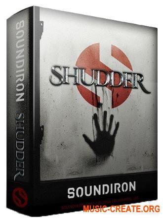 Soundiron - Shudder (KONTAKT) - звуковые эффекты
