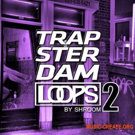 Shroom Trapsterdam Loops 2 (WAV) - сэмплы Trap, Hip Hop, Rap