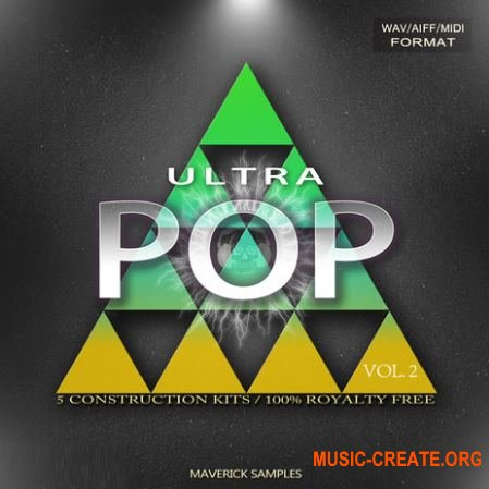 Maverick Samples Ultra Pop Vol 2 (WAV MiDi AiFF APPLE LOOPS) - сэмплы Pop