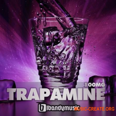 LBandy Music Productions Trapamine (WAV MiDi AiFF) - сэмплы Trap