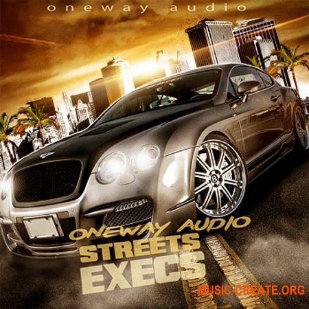 Oneway Audio Streets Execs (WAV MiDi FL STUDiO) - сэмплы Trap, Hip Hop, Dirty South