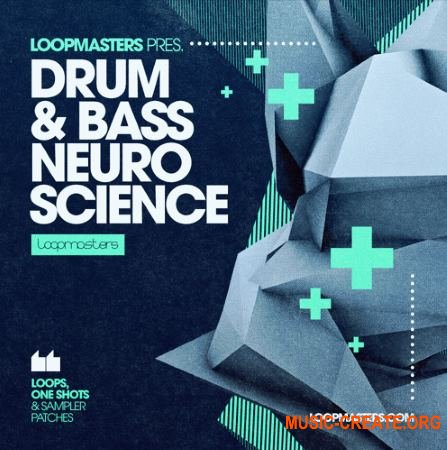 Loopmasters - Drum and Bass Neuro Science (Multiformat) - сэмплы Drum and Bass