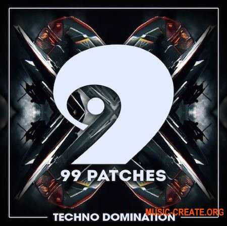 99 Patches Techno Domination (WAV MiDi MASSiVE SYLENTH1) - сэмплы Techno