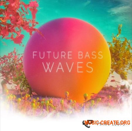 Prime Loops - Future Bass Waves (WAV) - сэмплы Future Bass