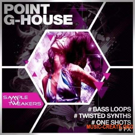 Sample Tweakers Point G House (WAV MiDi Massive / Sylenth1 presets) - сэмплы House, Tech House