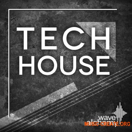 Wave Alchemy Tech House (MULTiFORMAT) - сэмплы Tech House