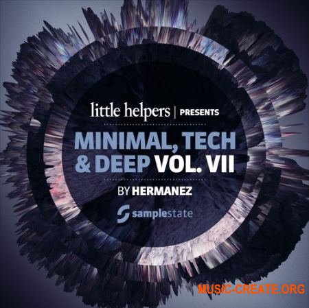 Samplestate Little Helpers Vol. 7 - Hermanez (WAV REX) - сэмплы Minimal, Deep House, Tech House, Techno