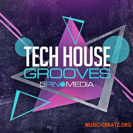 5Pin Media Tech House Grooves (MULTiFORMAT) - сэмплы Tech House
