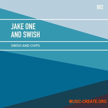 Jake One and Swish - Swish and Chips Vol. 2 Compositions (WAV) - сэмплы Hip Hop