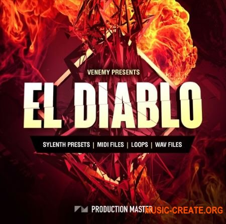 Production Master El Diablo House (WAV MiDi SYLENTH1 presets) - сэмплы EDM, Future House