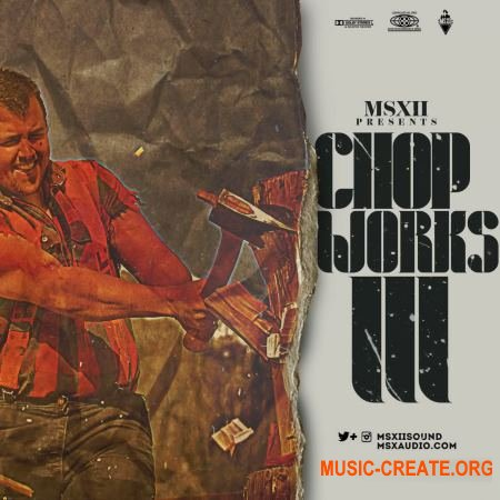 MSXII Sound Chopworks Kit 3 (WAV) - сэмплы Hip Hop, Rap