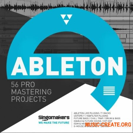 Singomakers 56 Ableton Pro Mastering Projects (Ableton Live проекты)
