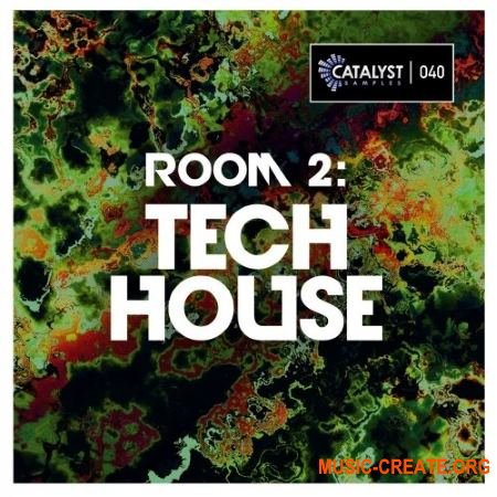 Catalyst Samples Room 2: Tech House (WAV Massive / Sylenth1 Presets) - сэмплы Tech House