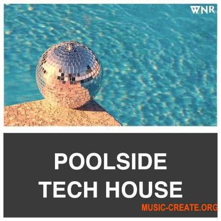 Whitenoise Records Poolside Tech House (WAV) - сэмплы Deep, Tech House