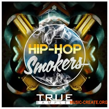 True Samples Hip Hop Smokers (WAV) - сэмплы Hip Hop