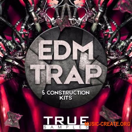 True Samples EDM Trap (WAV MiDi) - сэмплы Trap