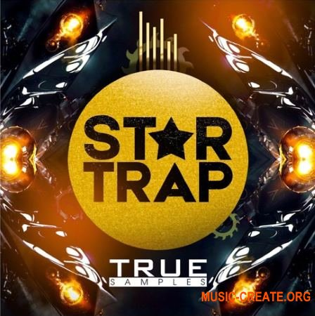 True Samples Star Trap (WAV MiDi) - сэмплы Trap