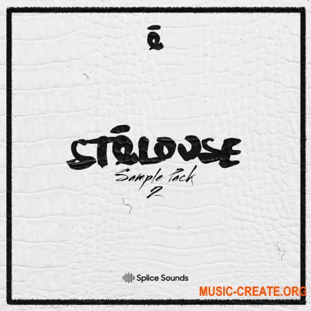 Splice Sounds StéLouse Sample Pack 2 (FXP NMSV WAV) - сэмплы Future Bass