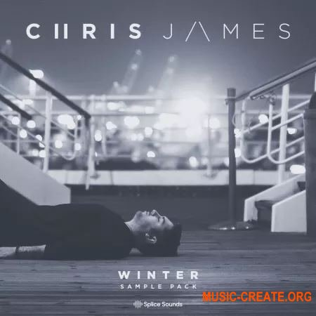 Splice Sounds Chris James Winter Sample Pack (WAV) - сэмплы ударных, вокал