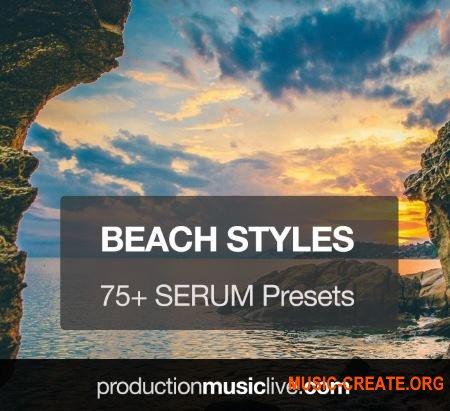 Production Music Live Serum Presets Vol.2 Beach Styles (Serum presets)