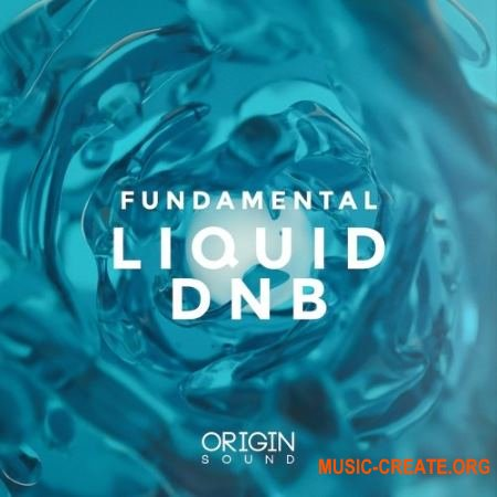 Origin Sound Fundamental Liquid DNB (WAV MiDi MASSiVE) - сэмплы DnB