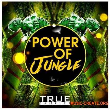 True Samples Power Of JUNGLE (WAV MiDi) - сэмплы Electro House, EDM