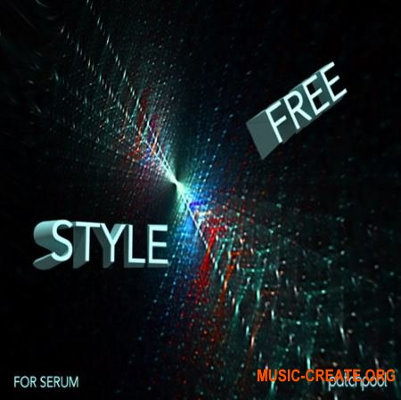Patchpool Free Style Soundset for Serum (WAV Serum presets) - сэмплы Electronic
