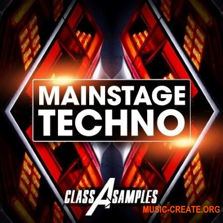 Class A Samples Mainstage Techno (WAV AiFF APPLE LOOPS MiDi SYLENTH1 MASSiVE) - сэмплы Techno