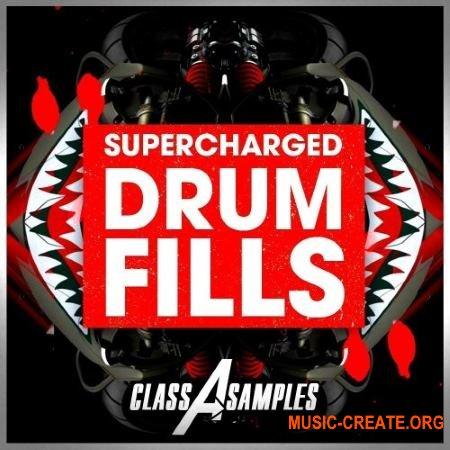 Class A Samples Supercharged Drum Fills (WAV) - сэмплы драм филлов