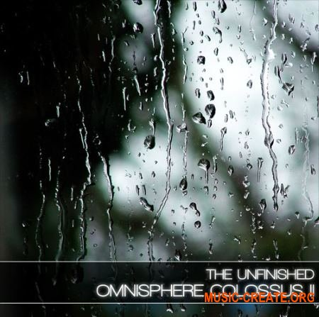 The Unfinished Omnisphere Colossus II (Omnisphere 2 patches, multis)