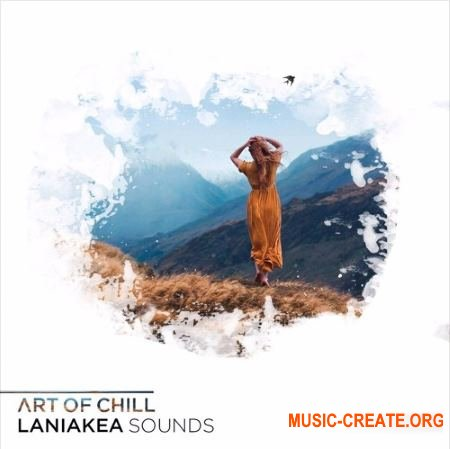 Laniakea Sounds Art Of Chill (WAV MIDI Omnisphere presets) - сэмплы Chillout