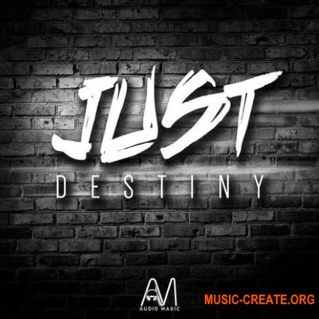 Audio Magic Just Destiny (WAV MiDi) - сэмплы Rap, Hip Hop