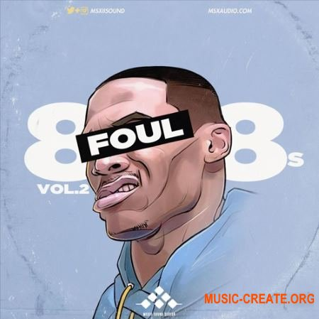 MSXII Sound Foul 808s Vol. 2 (WAV) - сэмплы Hip Hop, Rap