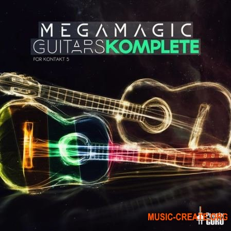 Plugin Guru - MegaMagic Guitars Komplete for Kontakt 5.6 (KONTAKT) - библиотека звуков гитары