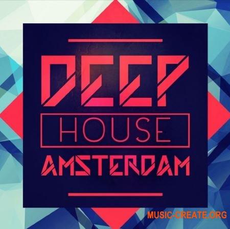 Mainroom Warehouse Deep House Amsterdam (WAV MiDi) - сэмплы Deep House