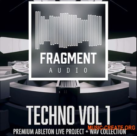 Fragment Audio Techno Vol 1 (WAV ABLETON LiVE TEMPLATE) - сэмплы Techno