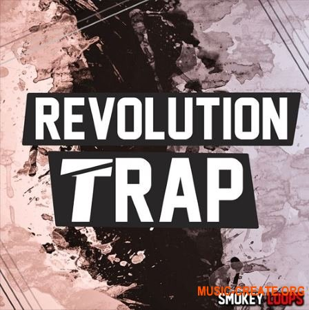 Smokey Loops Revolution Trap (WAV MiDi) - сэмплы Trap